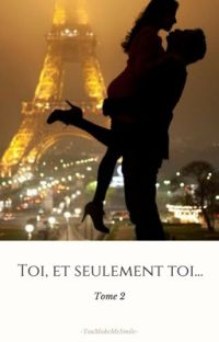 Toi, et seulement toi... Tome 2 cover
