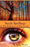 Sarah Spellings & The Followers of The Grove cover