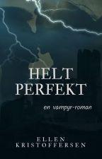 Helt perfekt by EllenKristoffersen