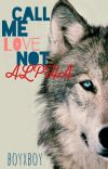 Call Me Love, Not Alpha (boyxboy) Old copy  cover