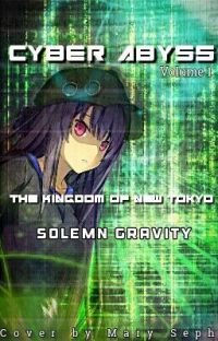 [Virtual World] Cyber Abyss Volume 1: The Kingdom of New Tokyo cover