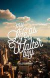 My Life as a Walter Boy [Wattpad Sequel Sample] cover