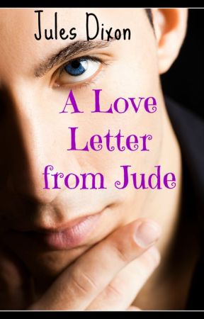 A Love Letter from Jude by JulesDixon