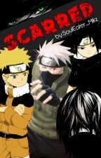 Scarred (Naruto Fanfiction) [On Hold?] by soul_mikz