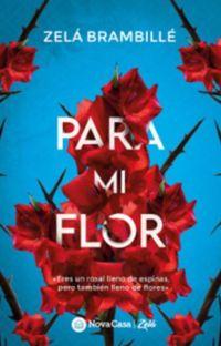 Para mi Flor © *COMPLETA* cover