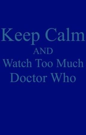 How to tell you're obsessed with Doctor Who by TheWaterInTheForest