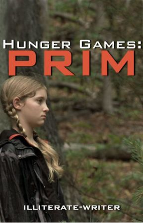 The Hunger Games: Prim [REWRITING] by illiterate-writer