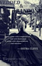 Wedded & Abandoned by CliffeShyna