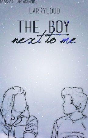 the boy next to me (l.s) by larryloud