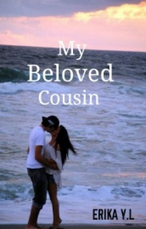 My beloved cousin by erichacclalue