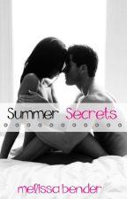 Summer Secrets. by melissalynn88