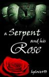 A Serpent and His Rose (A Draco Malfoy Story) cover