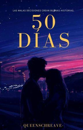 50 Días by queenschreave-