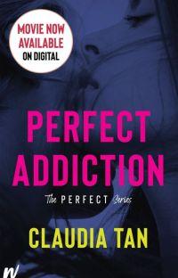 Perfect Addiction [Wattys Choice Award Winner '15] cover