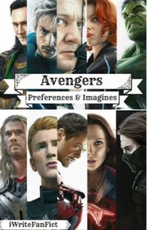 Avengers Preferences/Imagines  [REQUESTS CLOSED] by _writer_trash_