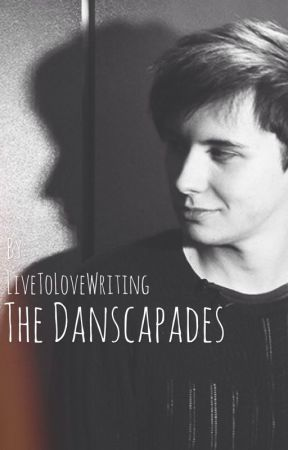 The Danscapades by LiveToLoveWriting