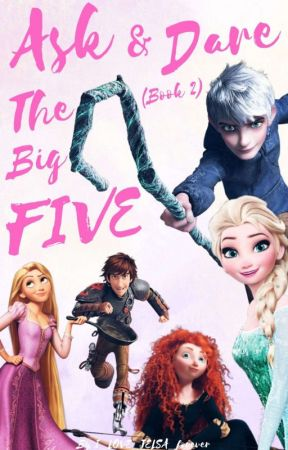 Ask and Dare The Big Five (Book 2) by I_LOVE_JELSA_forever