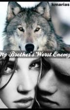 My Brother's Worst Enemy by kmarias