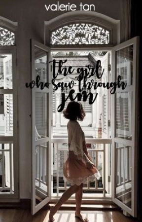 The Girl Who Saw Through Jem by dariamorgondoffer