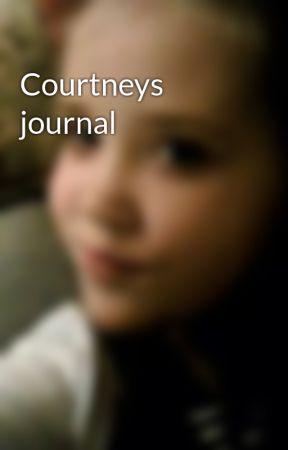 Courtneys journal by madi10xx