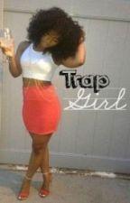 Trap Girl DUTCH TRANSLATE!!!. door kxiara