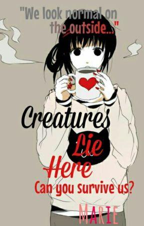 Creatures Lie Here by Otaku_da_Taco