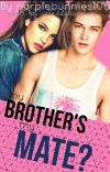 My Brother's My Mate? cover