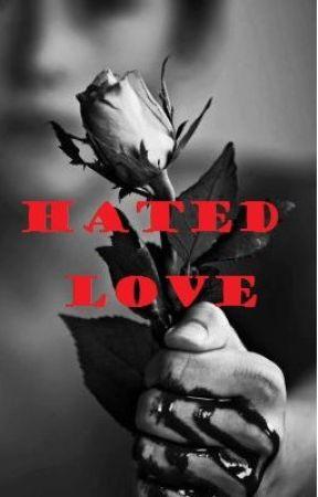 Hated Love (Alec Volturi Love Story) by flowerwriter
