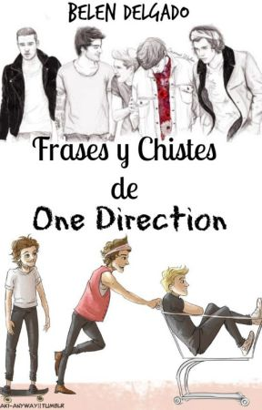Frases y Chistes de One Direction by BeluDelgado