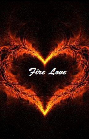 Fire Love by Bellemoon99
