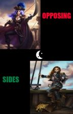 Opposing Sides. by Unsettling-Fandoms