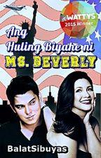 Ang Huling Biyahe ni Ms. Beverly by BalatSibuyas