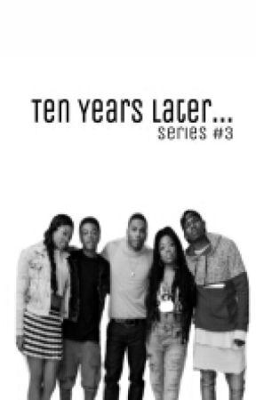 Ten Years Later... by IamFaaithh