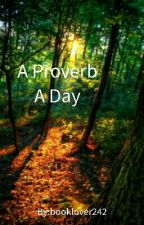 A Proverb a Day by booklover242