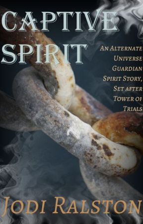 Captive Spirit, an alternate universe Guardian Spirit Tale by jodiralston
