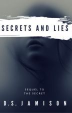 Secrets and Lies | ✔️ by Monrosey