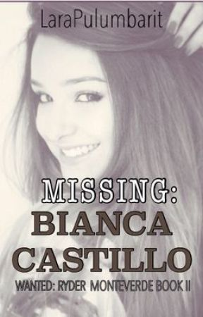 MISSING : BIANCA CASTILLO by LaraPulumbarit