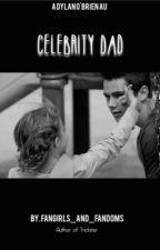 Celebrity Dad (Dylan O'Brien AU) by FangirlsandFandoms