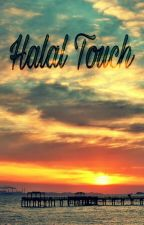 Halal Touch (COMPLETED) by tamzeen