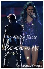 Head Over Heels:The Missing Pieces: Believe In Me: Justin Bieber Love Story by LostxInxStereo