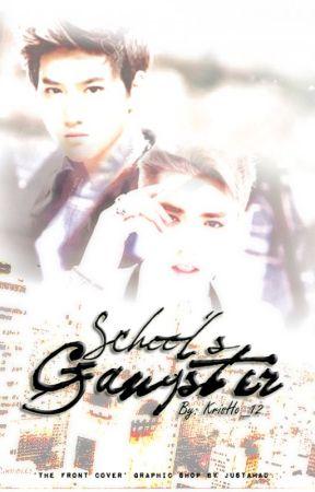 School's Gangster by KSLKSM