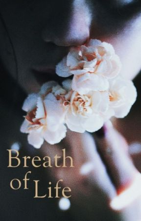 Breath of Life (Bulgarian Teen Fiction) by YoanaChristensen