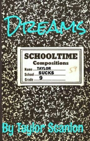Dreams by TaylorScanlon