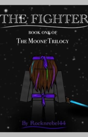 The Fighter (Minecraft Story) Book One Of The Moone Trilogy  by Rocknrebel44