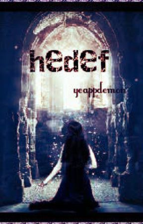 hedef ( kehanet serisi-1) by yeappdemon