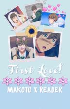 First love! Makoto x reader [COMPLETED] by fairy_tail198