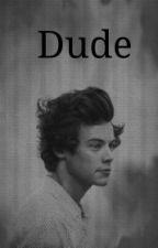 Dude >>H.S by onedirectshuun