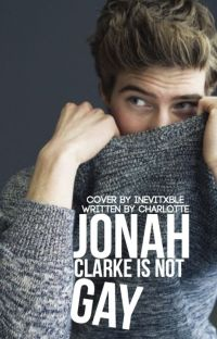 Jonah Clarke Is Not Gay cover