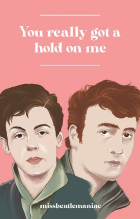 You Really Got A Hold On Me by missbeatlemaniac