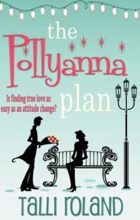 The Pollyanna Plan by TalliRoland
